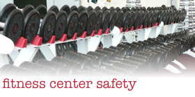 Safety Information for Fitness Center Operators